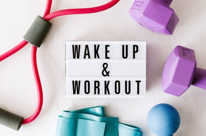 Wake up & Workout sign